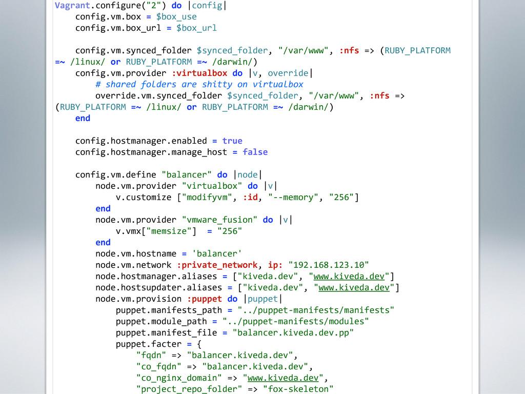 "Vagrant.configure(""2"") do |config|     co..."