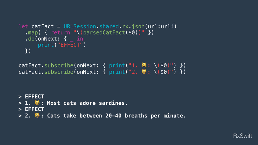 let catFact = URLSession.shared.rx.json(url:url...