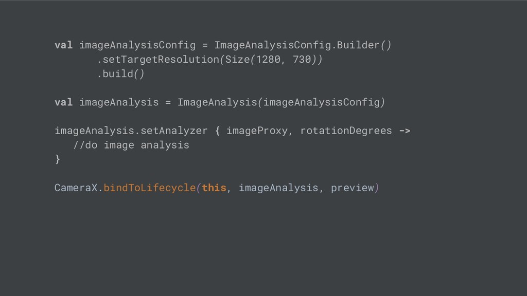 val imageAnalysisConfig = ImageAnalysisConfig.B...