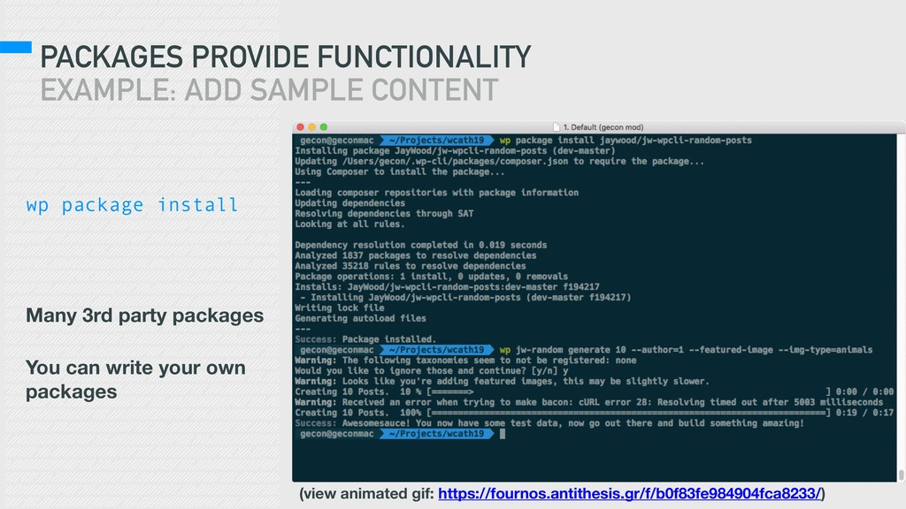 PACKAGES PROVIDE FUNCTIONALITY EXAMPLE: ADD SAM...