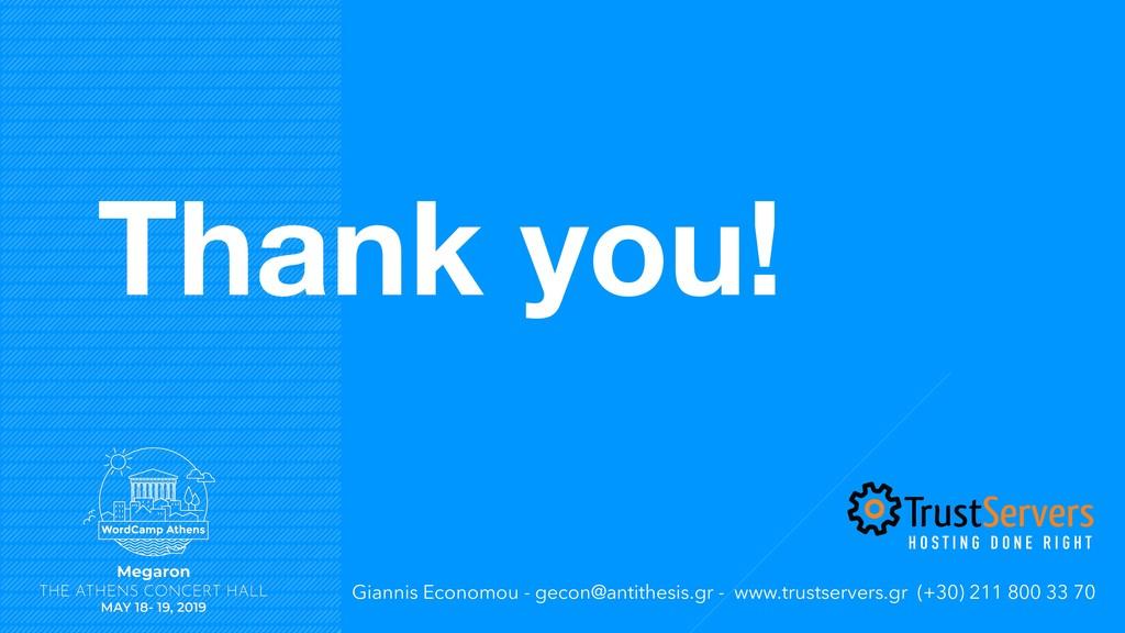 Thank you! Giannis Economou - gecon@antithesis....