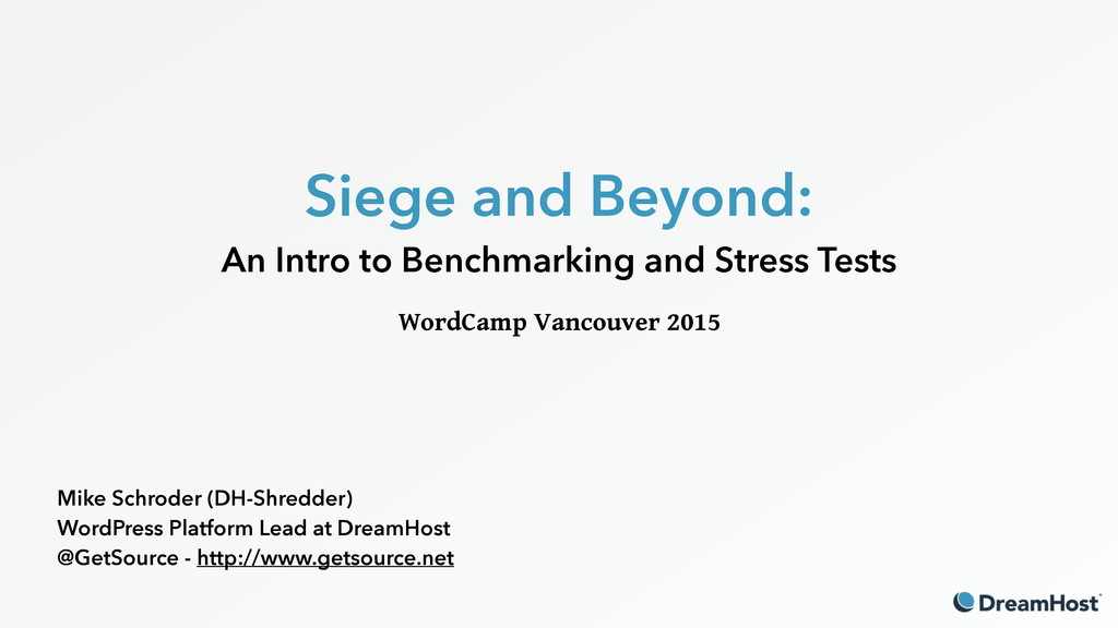 Siege and Beyond: An Intro to Benchmarking and...