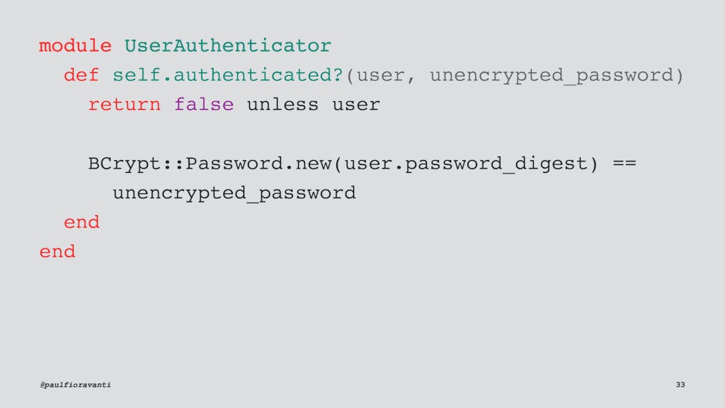module UserAuthenticator def self.authenticated...
