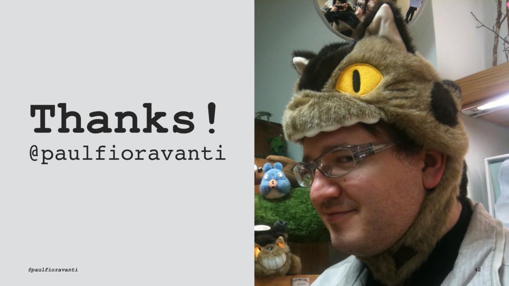 Thanks! @paulfioravanti @paulfioravanti 42