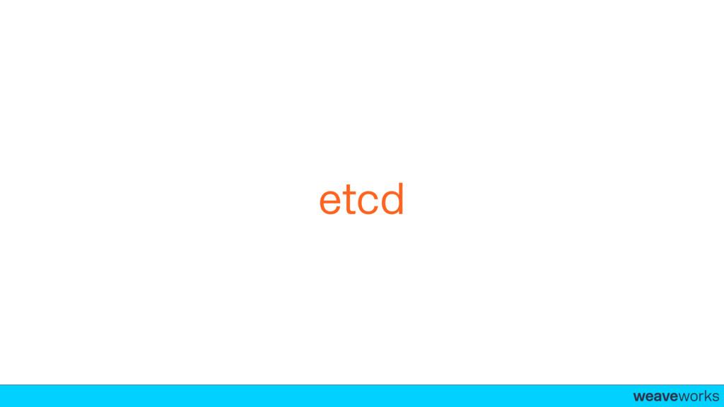 weaveworks- etcd