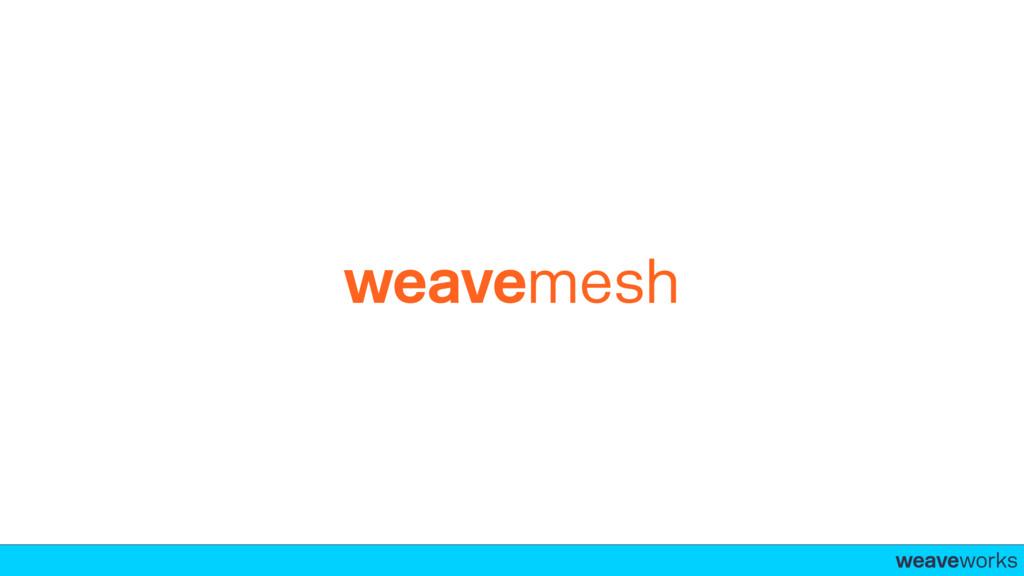 weaveworks- weavemesh