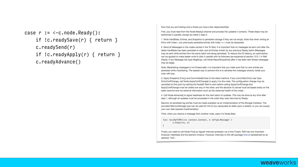 weaveworks- case r := <-c.node.Ready(): if !c.r...