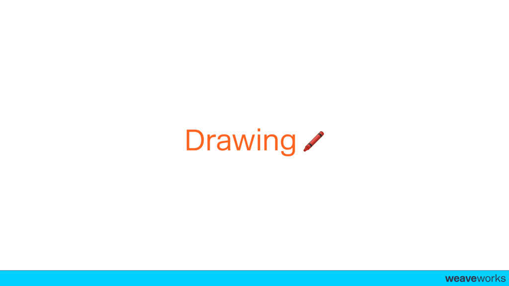 weaveworks- Drawing