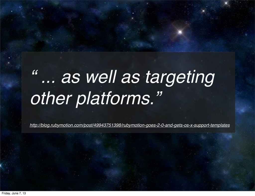 """ ... as well as targeting other platforms."" ht..."