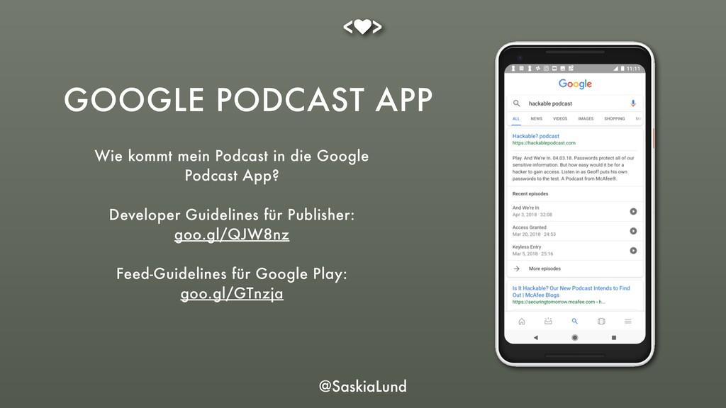 @SaskiaLund Wie kommt mein Podcast in die Googl...