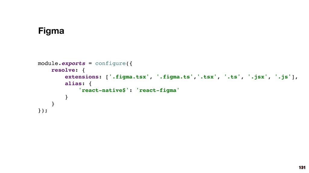 131 module.exports = configure({ resolve: { ext...