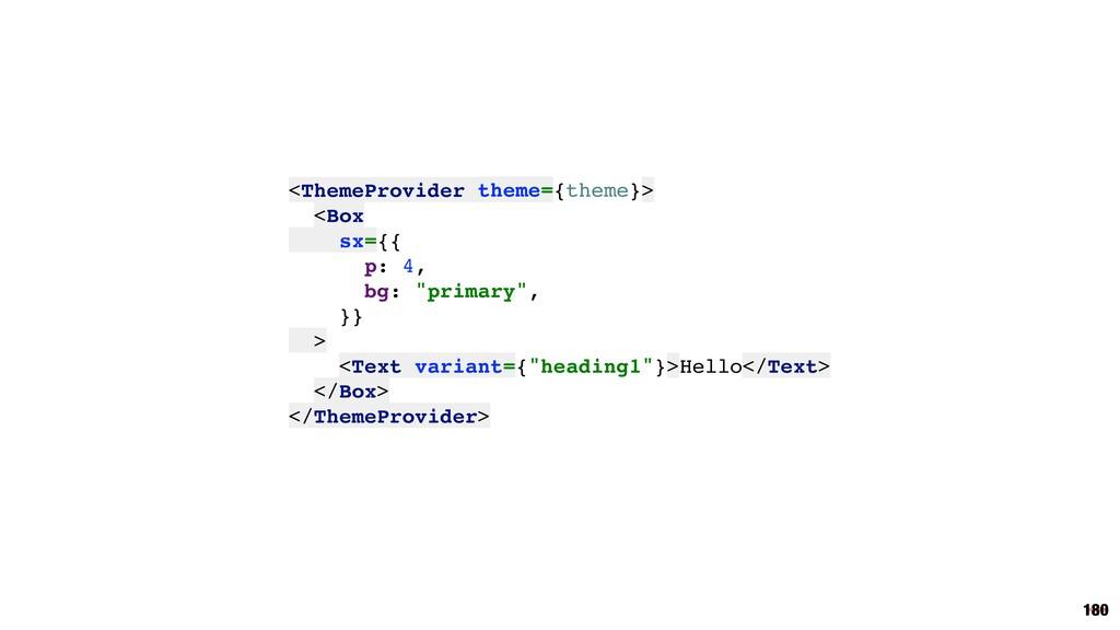<ThemeProvider theme={theme}> <Box sx={{ p: 4, ...