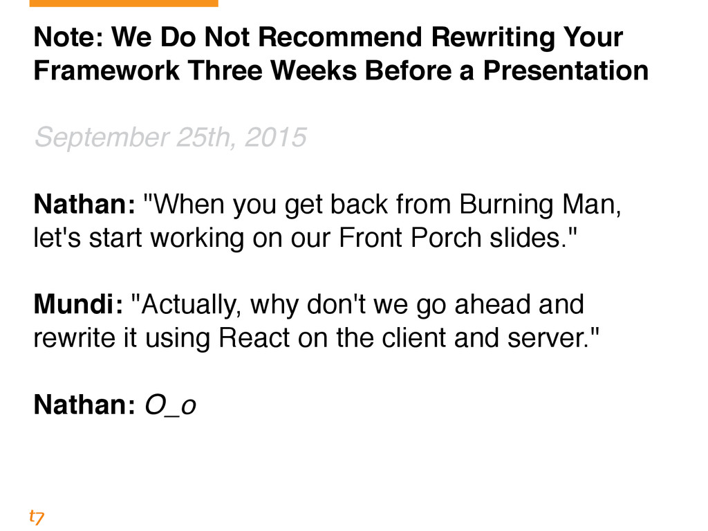 Note: We Do Not Recommend Rewriting Your Framew...