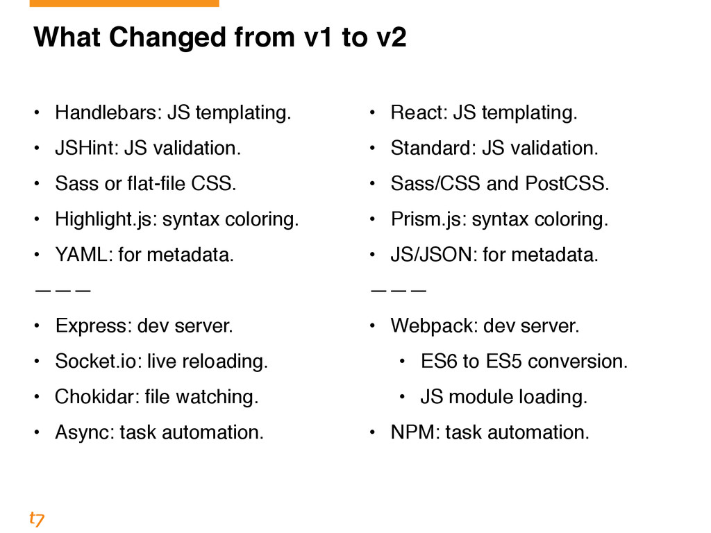 What Changed from v1 to v2 • Handlebars: JS tem...