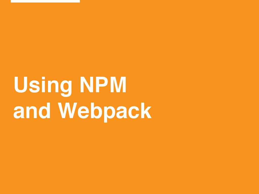 Using NPM! and Webpack