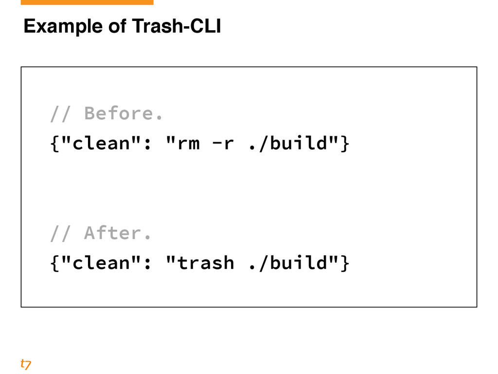 "Example of Trash-CLI ! // Before. {""clean"": ""rm..."