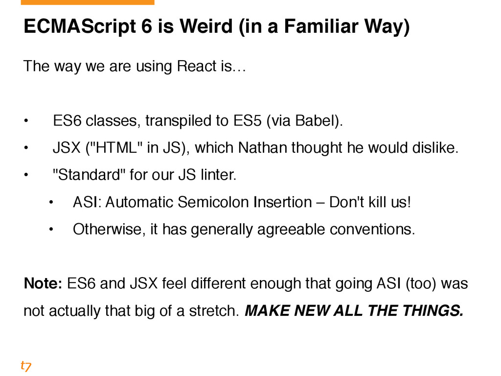 ECMAScript 6 is Weird (in a Familiar Way) The w...