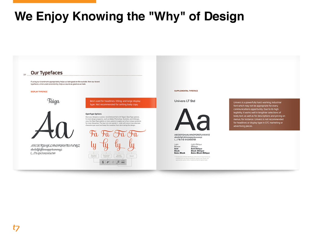 "We Enjoy Knowing the ""Why"" of Design"
