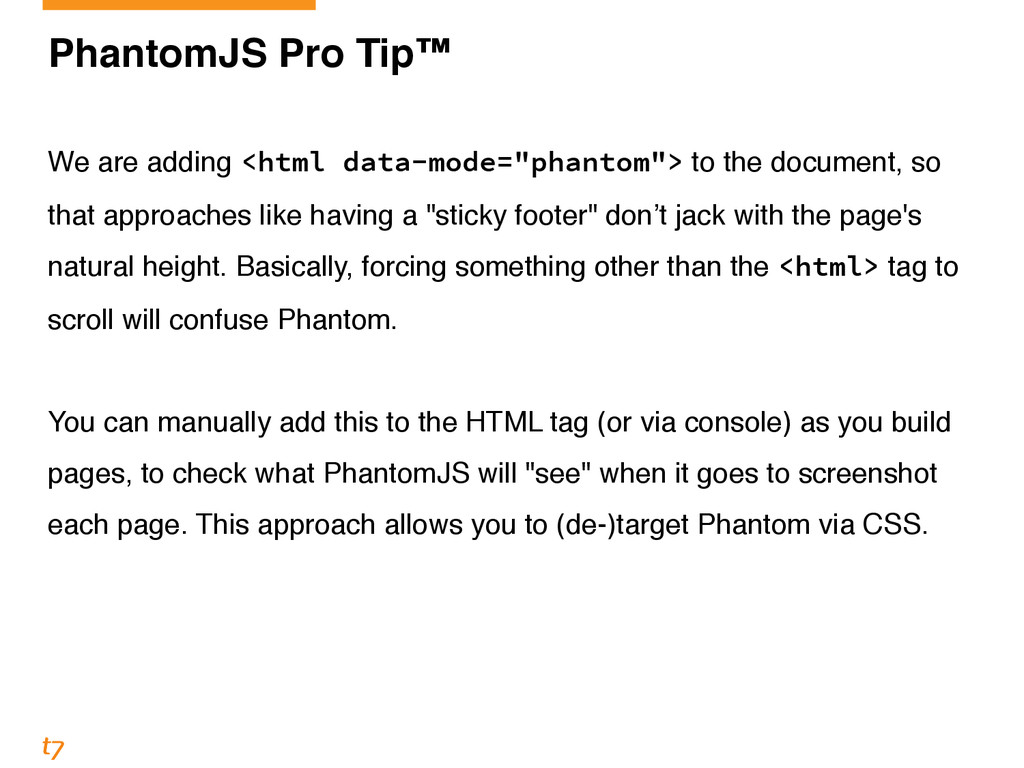 PhantomJS Pro Tip™! ! We are adding <html data-...