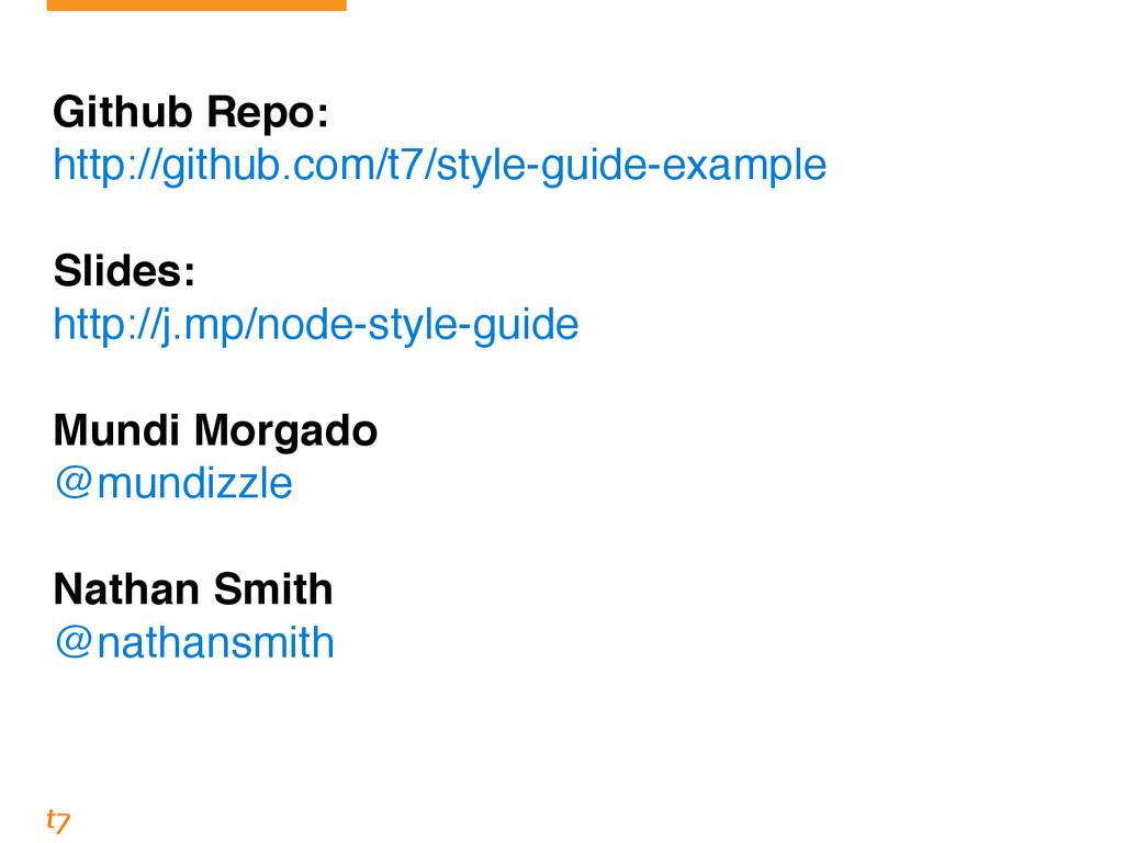 ! Github Repo:! http://github.com/t7/style-guid...