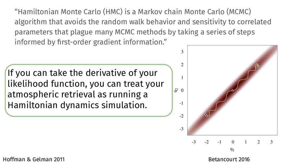 """""""Hamiltonian Monte Carlo (HMC) is a Markov chai..."""