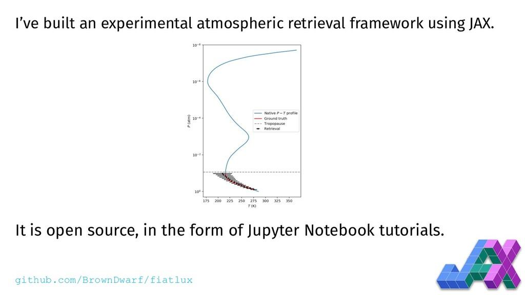 I've built an experimental atmospheric retrieva...