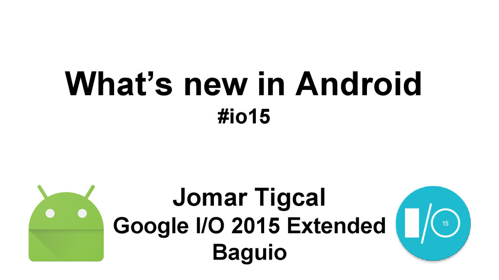 Jomar Tigcal Google I/O 2015 Extended Baguio Wh...