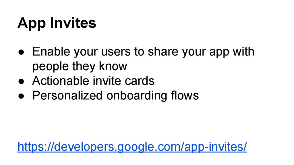 App Invites ● Enable your users to share your a...
