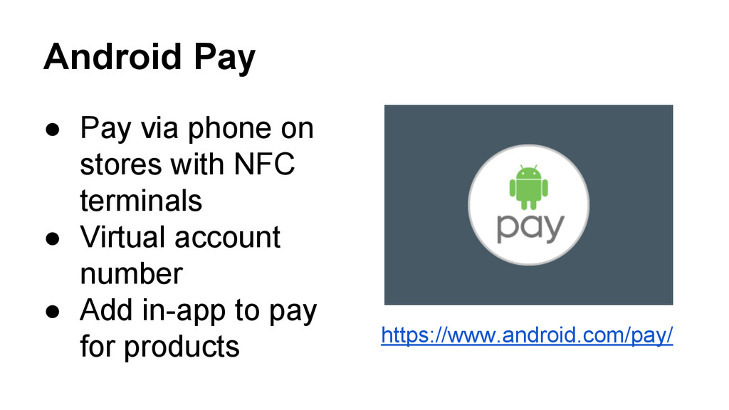 Android Pay ● Pay via phone on stores with NFC ...