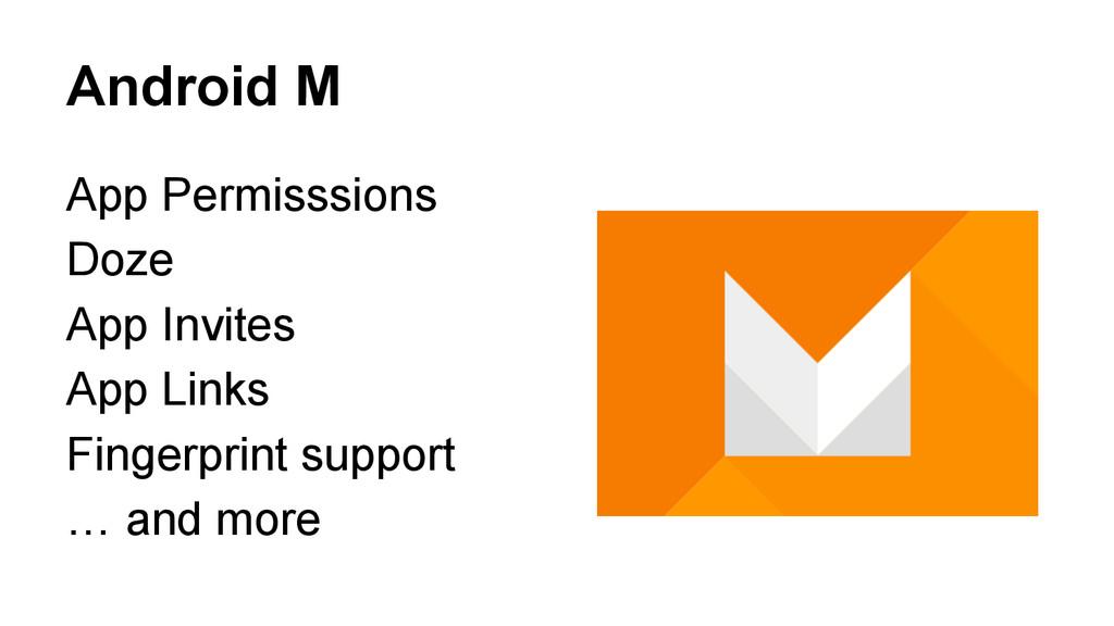 Android M App Permisssions Doze App Invites App...