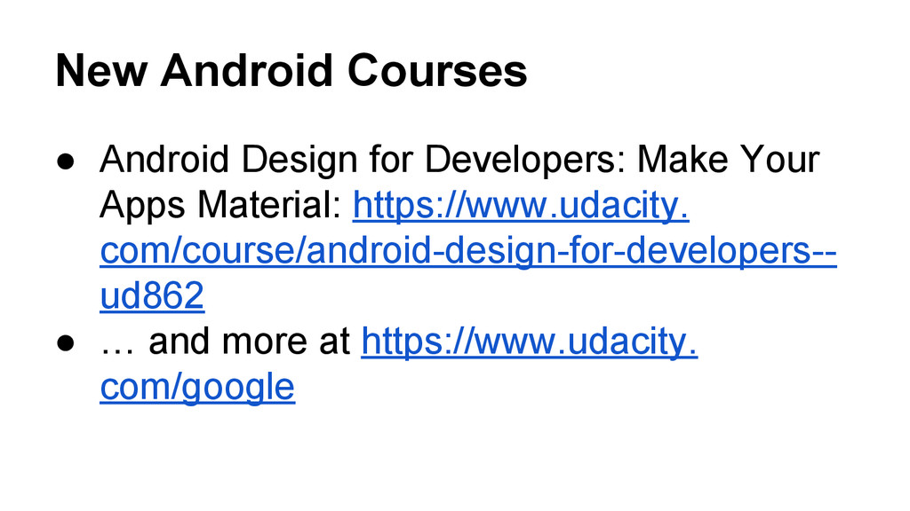 New Android Courses ● Android Design for Develo...