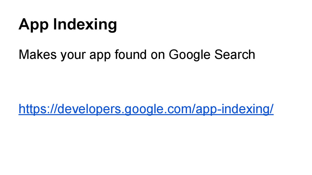 App Indexing Makes your app found on Google Sea...