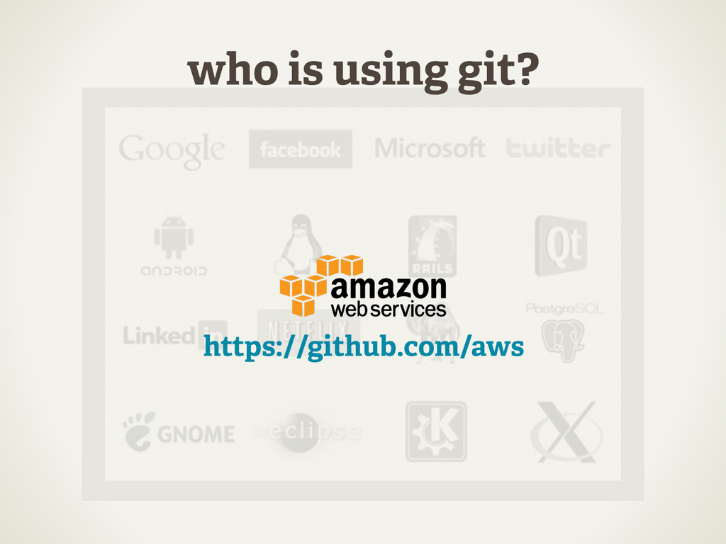who is using git? https://github.com/aws