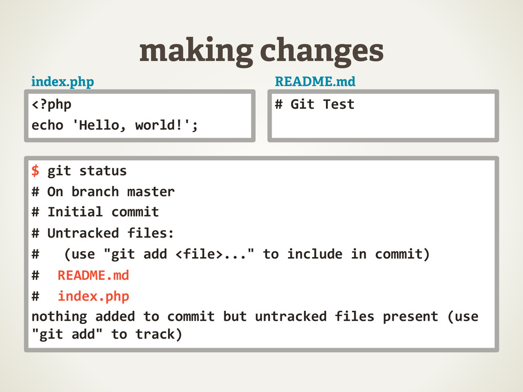 making changes <?php	
