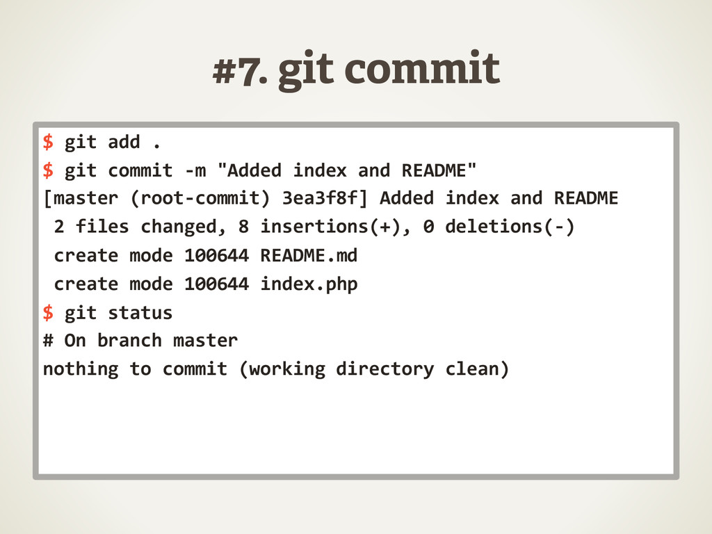 #7. git commit $	
