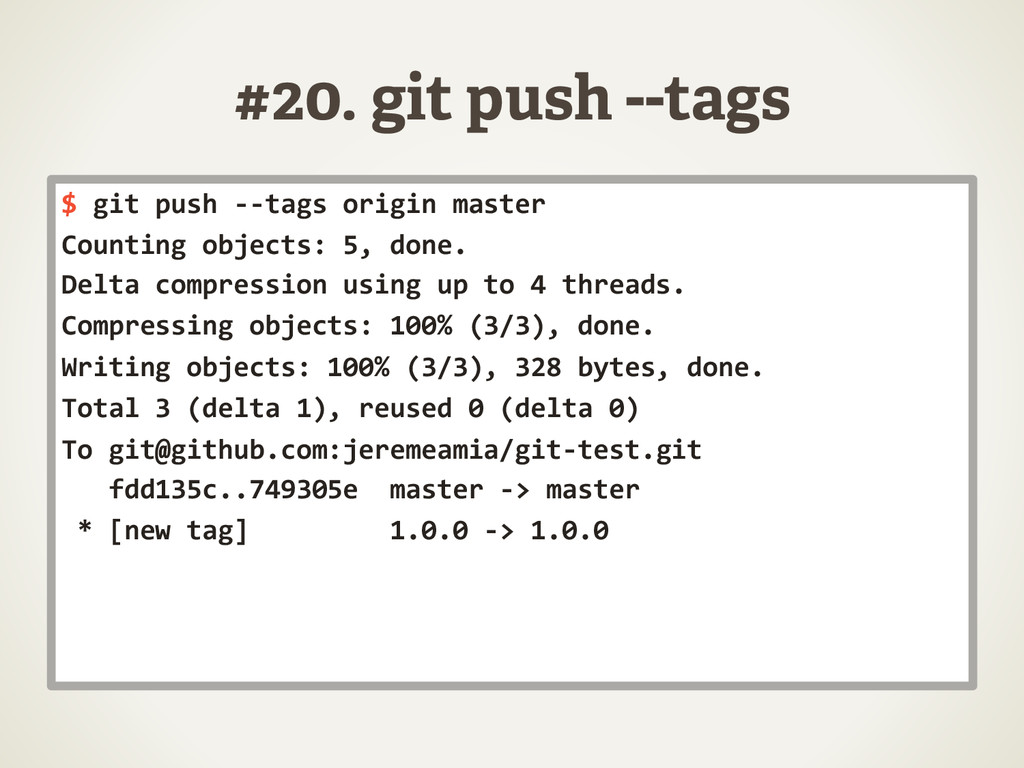 #20. git push --tags $	