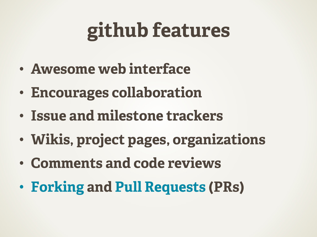 github features •  Awesome web interface •  Enc...