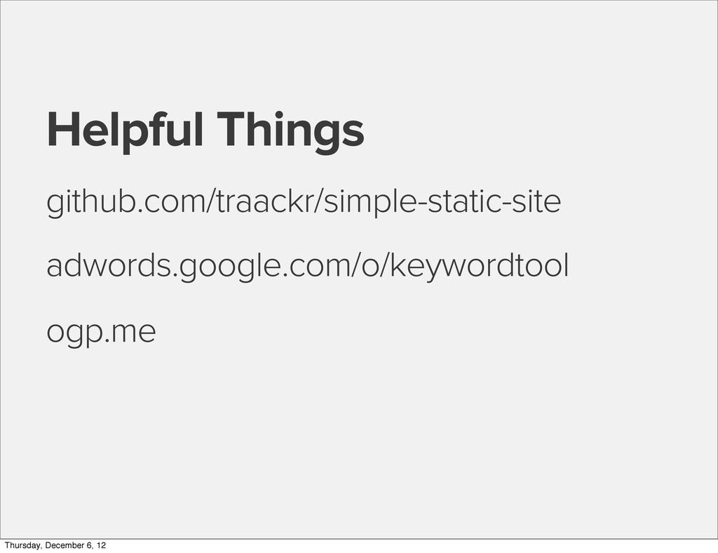 Helpful Things github.com/traackr/simple-static...