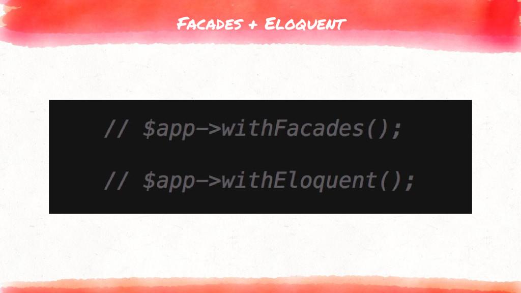Facades + Eloquent