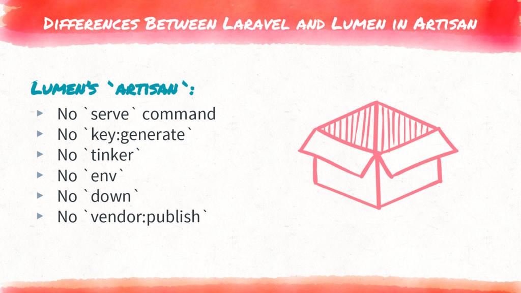 Differences Between Laravel and Lumen in Artisa...
