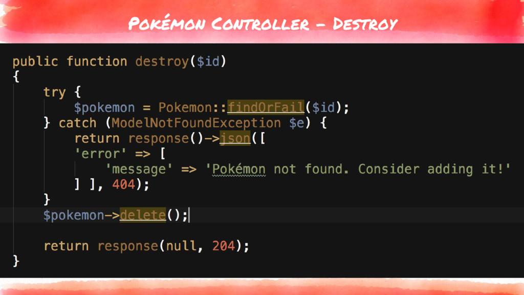 Pokémon Controller - Destroy