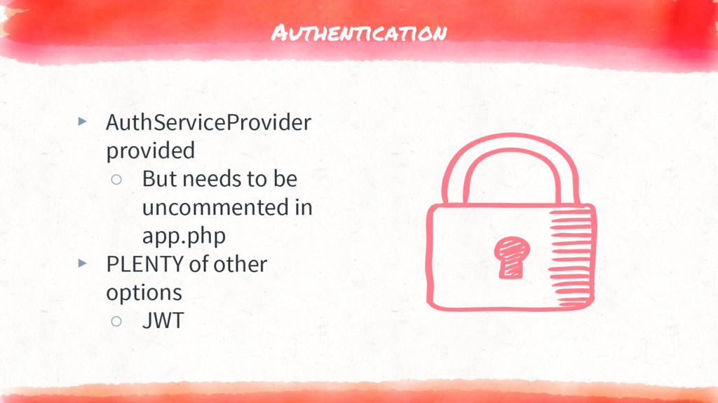 Authentication ▸ AuthServiceProvider provided ○...