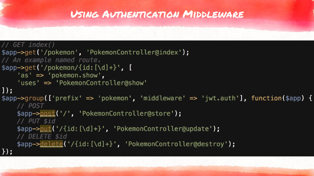 Using Authentication Middleware ▸ Many packages...