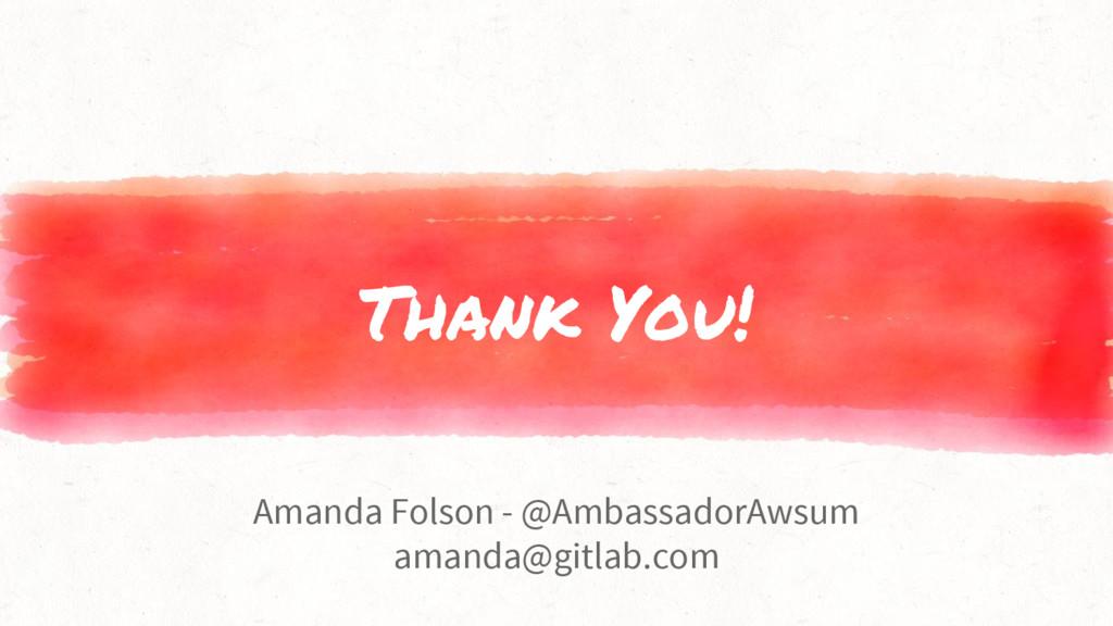 Thank You! Amanda Folson - @AmbassadorAwsum ama...