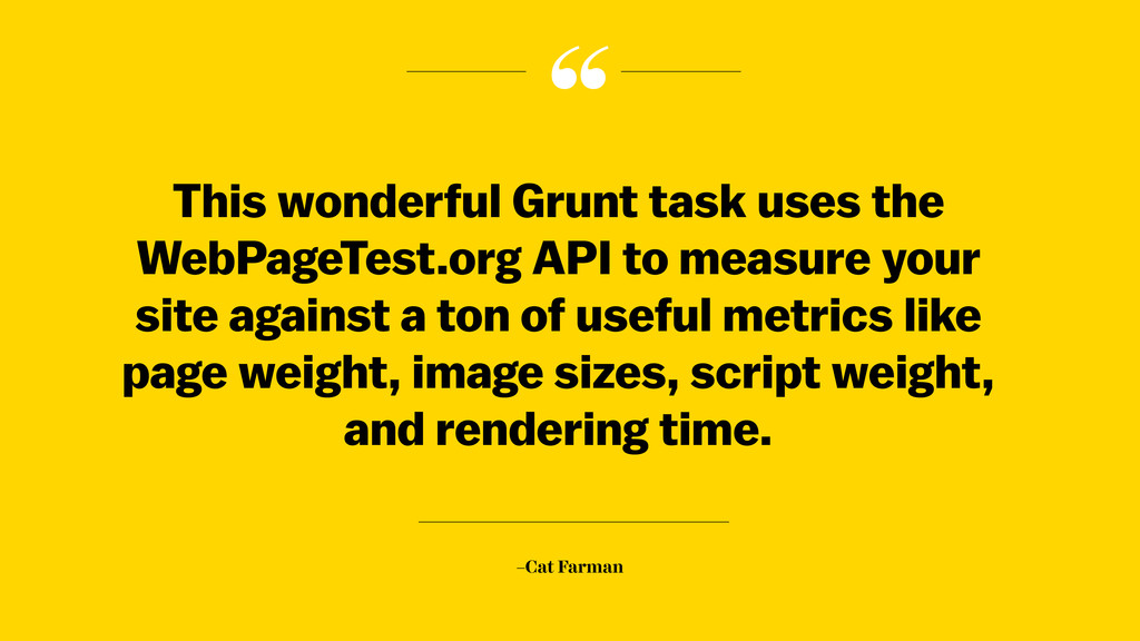 """ –Cat Farman This wonderful Grunt task uses th..."