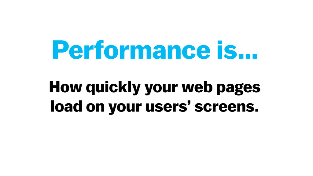 How quickly your web pages load on your users' ...