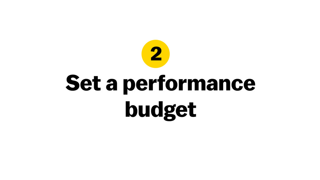 Set a performance budget 2