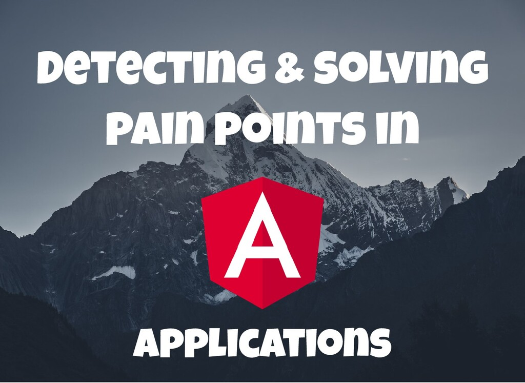Detecting & solving pain points in applications