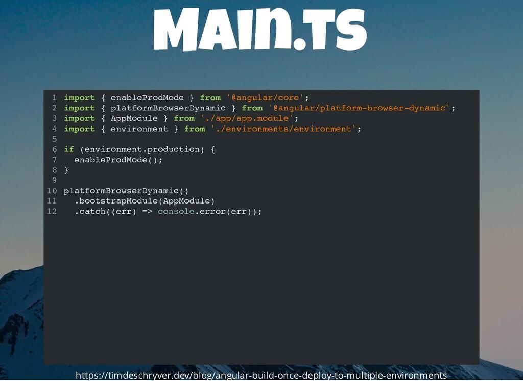 Main.ts import { enableProdMode } from '@angula...