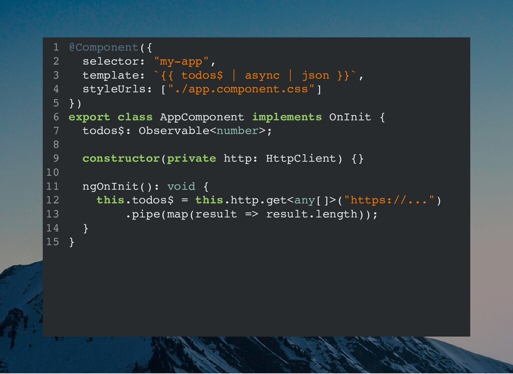 """@Component({ selector: """"my-app"""", template: `{{ ..."""